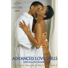 Better Sex Video Series for Black Couples Vol. 2: Advanced Love Skills